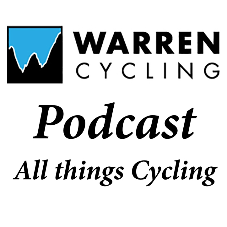 The first addition to the brand new Warren Cycling Podcast - All Things Cycling